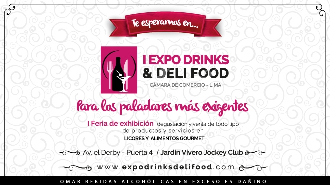 I EXPO DRINKS & DELI FOOD-Feria-cultyentret-Club De Suscriptores El Comercio Perú.