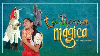 LA TIERRA MÁGICA Teatro cultyentret