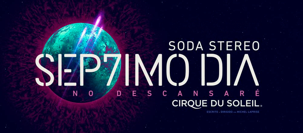 SODA STEREO + CIRQUE DU SOLEIL - Teleticket - Club De Suscriptores El Comercio Perú.