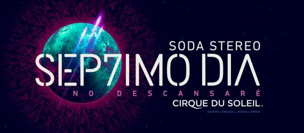 SODA STEREO + CIRQUE DU SOLEIL