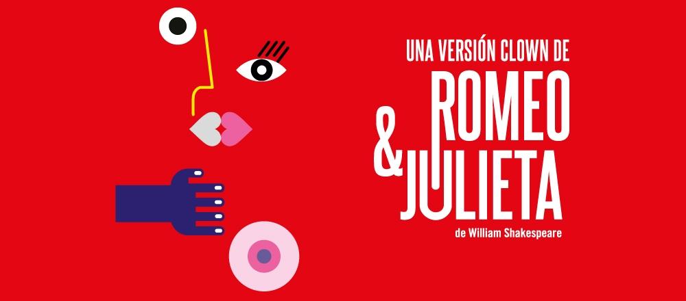 UNA VERSIÓN CLOWN DE ROMEO Y JULIETA - Teleticket - Club De Suscriptores El Comercio Perú.
