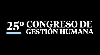 25° CONGRESO DE GESTIÓN HUMANA