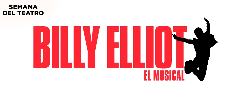 BILLY ELLIOT ¡SEMANA DEL TEATRO! - Teleticket - Club De Suscriptores El Comercio Perú.
