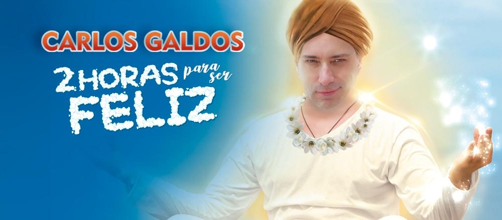 CARLOS GALDÓS | 2 HORAS PARA SER FELIZ - Teleticket - Club De Suscriptores El Comercio Perú.