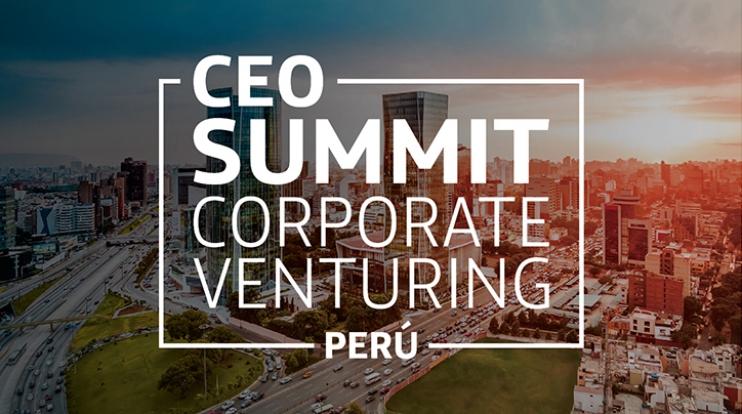 CEO SUMMIT CORPORATE VENTURING PERÚ - CLUB DE SUSCRIPTORES