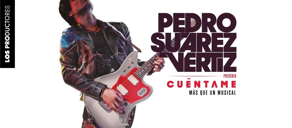 """""""CUÉNTAME"""" PEDRO SUÁREZ VÉRTIZ - Teleticket - Club De Suscriptores El Comercio Perú."""
