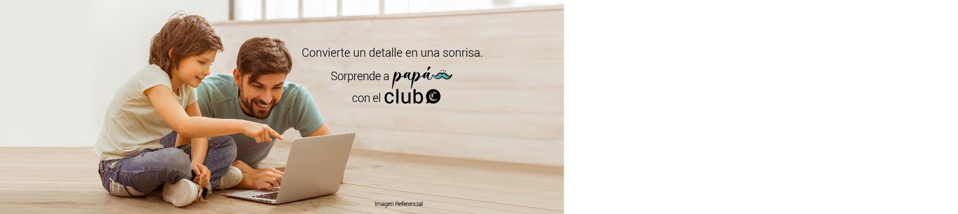 ESPECIAL PAPÁ - Club El Comercio Perú.