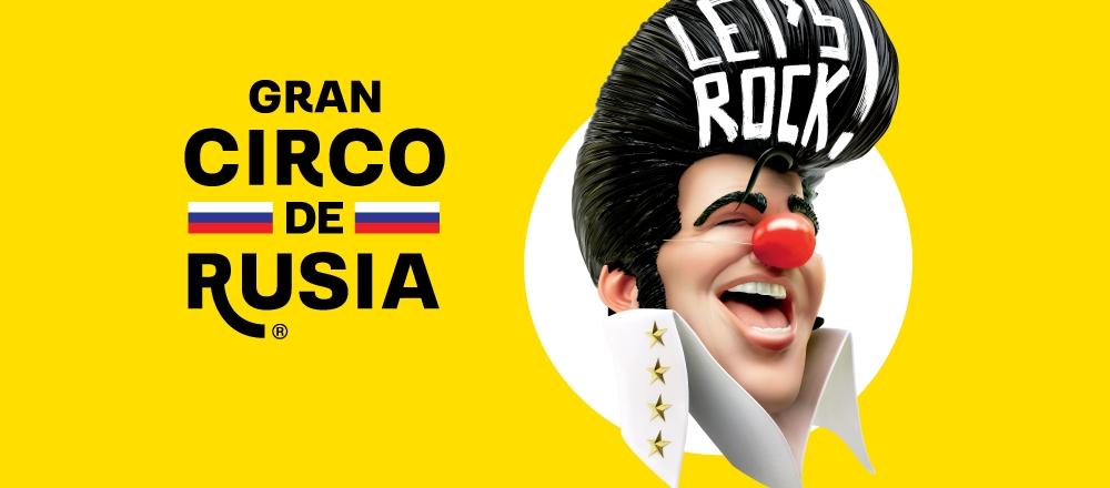 GRAN CIRCO DE RUSIA | LET'S ROCK - Teleticket - Club De Suscriptores El Comercio Perú.