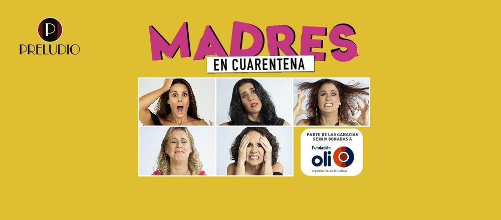 MADRES EN CUARENTENA ONLINE - Teleticket - Club De Suscriptores El Comercio Perú.