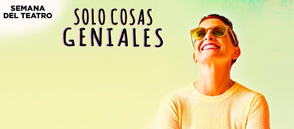 SÓLO COSAS GENIALES ¡SEMANA DEL TEATRO! - Teleticket - Club De Suscriptores El Comercio Perú.