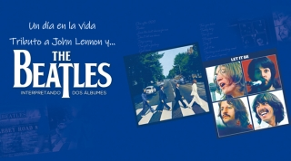 UN DÍA EN LA VIDA | TRIBUTO A THE BEATLES